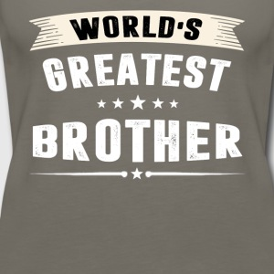 World s Greatest BROTHER T-shirt - Women's Premium Tank Top