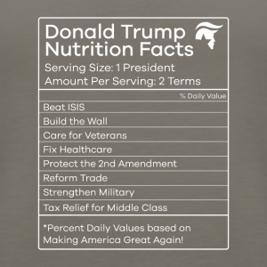 Donald Trump Nutrition Facts Make America Great - Women's Premium Tank Top