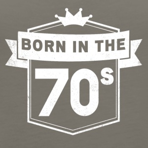 BORN IN THE 70S - Women's Premium Tank Top