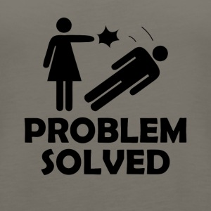 Problem Solved Funny Girlfriend / Wife Tee Shirt - Women's Premium Tank Top