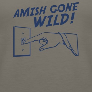 Amish Gone Wild - Women's Premium Tank Top