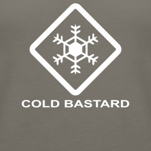 Cold Bastard - Women's Premium Tank Top
