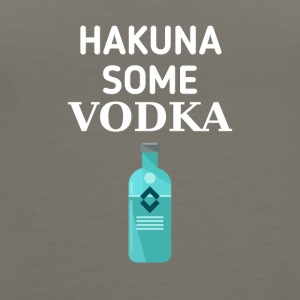 Hakuna some Vodka - Women's Premium Tank Top