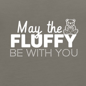 May the fluffly be with you - Women's Premium Tank Top