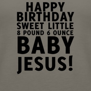 Happy Birthday Jesus - Women's Premium Tank Top