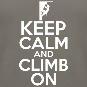 Keep Calm And Climb On - Women's Premium Tank Top