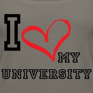 I_LOVE_MY_UNIVERSITY - Women's Premium Tank Top