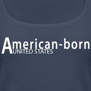 American-born - Women's Premium Tank Top