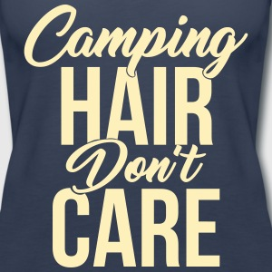 Camping Hair Don't Care for Campers & Outdoors - Women's Premium Tank Top