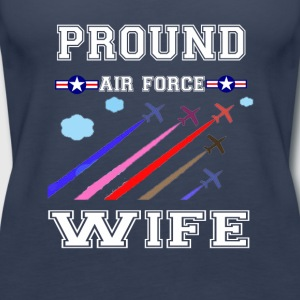 Pround air force wife T-shirt - Women's Premium Tank Top