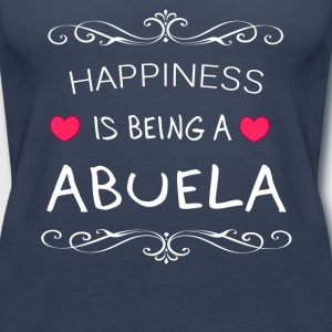 Happiness Is Being a ABUELA - Women's Premium Tank Top