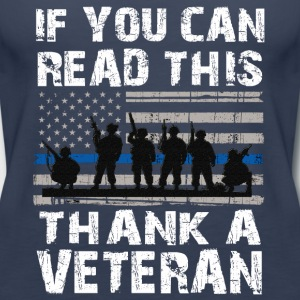 If you can read this thank a Veteran - Women's Premium Tank Top