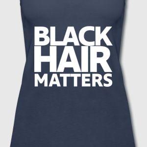 BLACK HAIR MATTERS - Women's Premium Tank Top