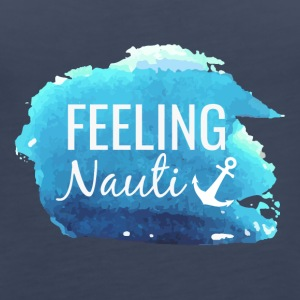 Feeling Nauti - Women's Premium Tank Top