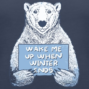 Wake Me Up When Winter Ends - Women's Premium Tank Top