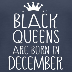 Black queens are born in December - Women's Premium Tank Top