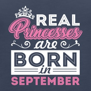 Real Princesses are Born September - Women's Premium Tank Top