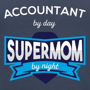 Accountant by day supermom by night - Women's Premium Tank Top
