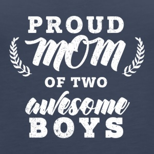 Proud Mom Of Two Boys - Women's Premium Tank Top