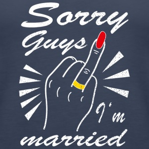 Sorry guys I'm married - Women's Premium Tank Top
