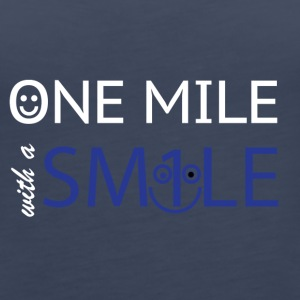 mile with a smile - Women's Premium Tank Top