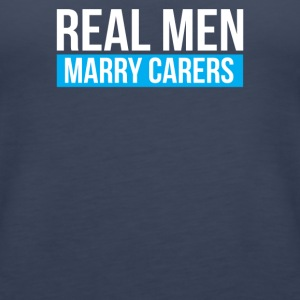 Real Men Marry Carers - Women's Premium Tank Top