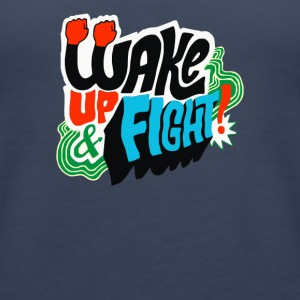 Wake Up and Fight - Women's Premium Tank Top