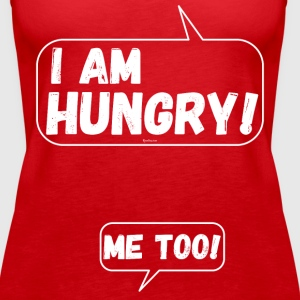 Funny for pregnant Women: I am Hungry Me Too! - Women's Premium Tank Top