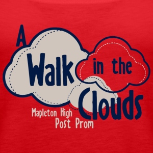 A Walk In The Clouds Mapleton High Post Prom - Women's Premium Tank Top