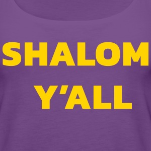Shalom Y'all - Women's Premium Tank Top