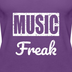 Music Freak T-Shirt - for all music lover - Women's Premium Tank Top