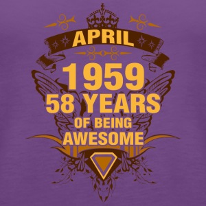 April 1959 58 Years of Being Awesome - Women's Premium Tank Top