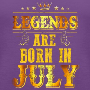 Legends Kings Are Born In July - Women's Premium Tank Top