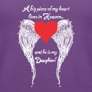 Daughter A Big Piece Of My Heart Shirt - Women's Premium Tank Top
