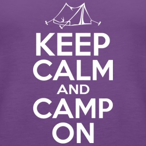 Keep Calm And Camp On - Women's Premium Tank Top