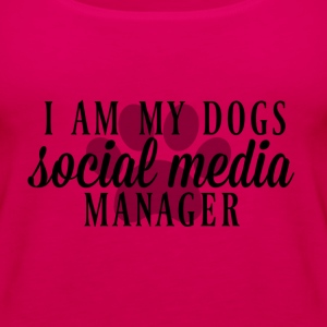 I am my dogs social media manager - Women's Premium Tank Top