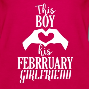 This Boy loves his February Girlfriend - Women's Premium Tank Top