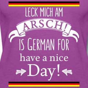 Funny German Translations Leck mich am Arsch! - Women's Premium Tank Top