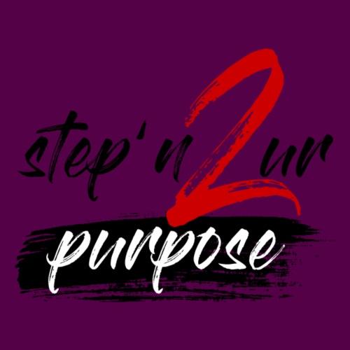 stepn2urpurpose - Women's Roll Cuff T-Shirt