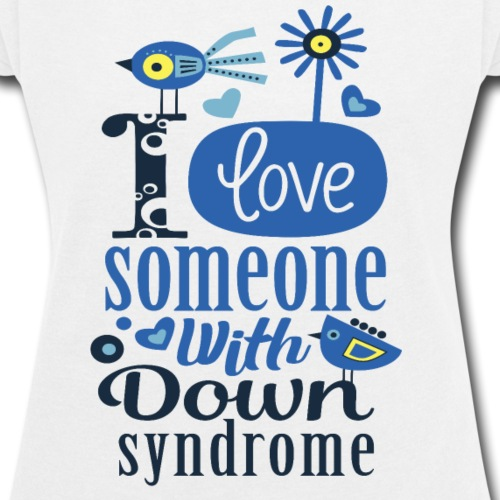 I Love Someone with Down syndrome - Women's Roll Cuff T-Shirt