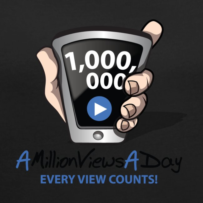AMillionViewsADay - every view counts!