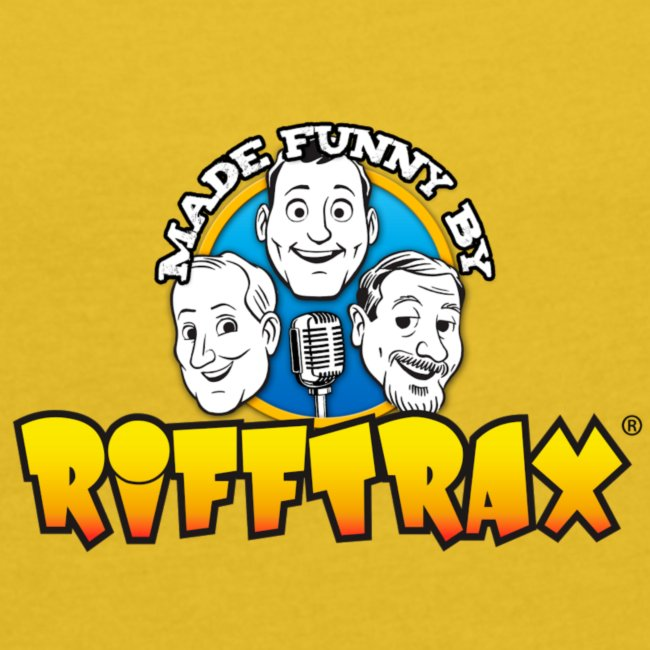 "RiffTrax ""Made Funny By"" Shirt"