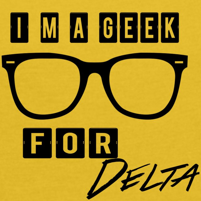 im a geek for delta