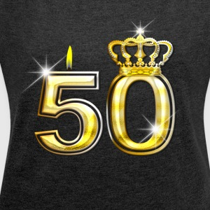 50 - Birthday - Queen - Gold - Flame/Crown 2 - Women's Roll Cuff T-Shirt