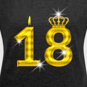 18 - Birthday - Golden Number - Crown - Flame - Women´s Roll Cuff T-Shirt