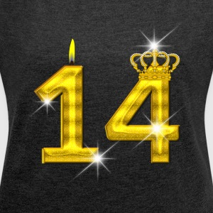14 - Birthday - Golden Number - Crown - Flame - Women's Roll Cuff T-Shirt