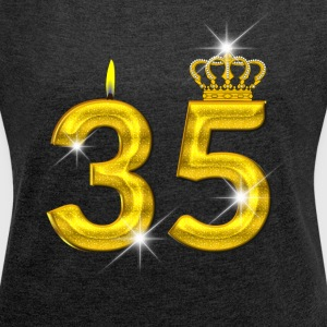 35 - Birthday - Golden Number - Crown - Flame - Women's Roll Cuff T-Shirt