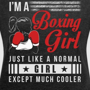 I'm A Boxing Girl T Shirt - Women´s Roll Cuff T-Shirt