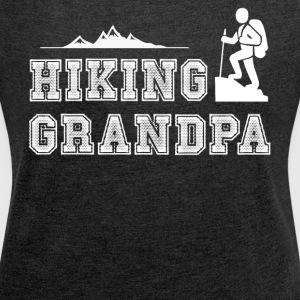Hiking Grandpa T Shirt - Women´s Roll Cuff T-Shirt