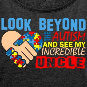 Look Beyond Autism And See My Incredible Uncle - Women´s Rolled Sleeve Boxy T-Shirt